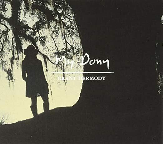 "Grant Dermody ""My Dony"" *LP* 2019"
