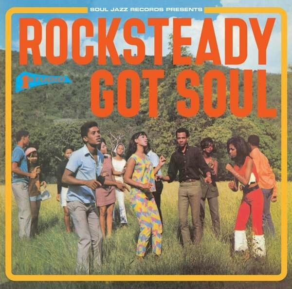 "Various ‎""Rocksteady Got Soul"""