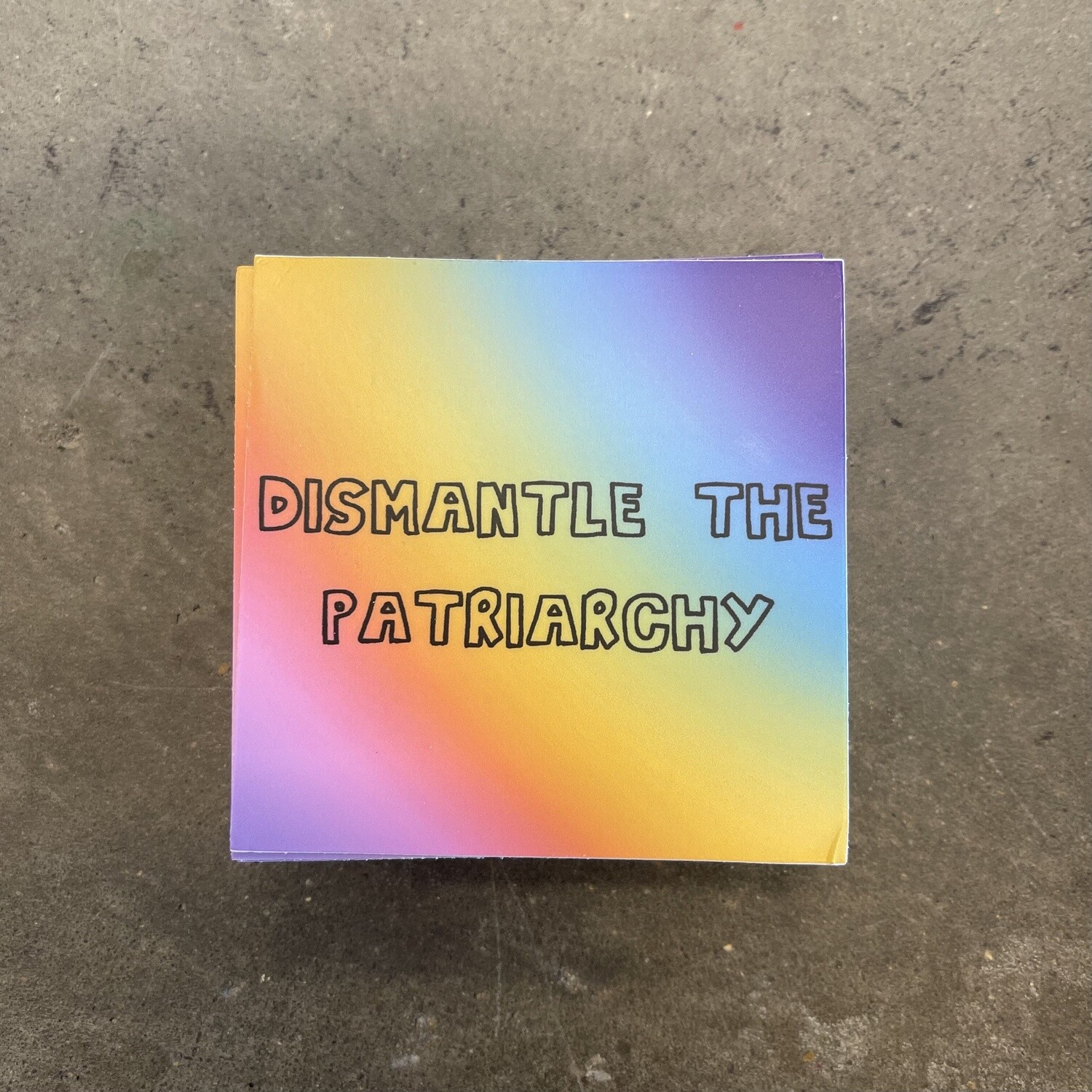 Dismantle The Patriarchy (sticker)