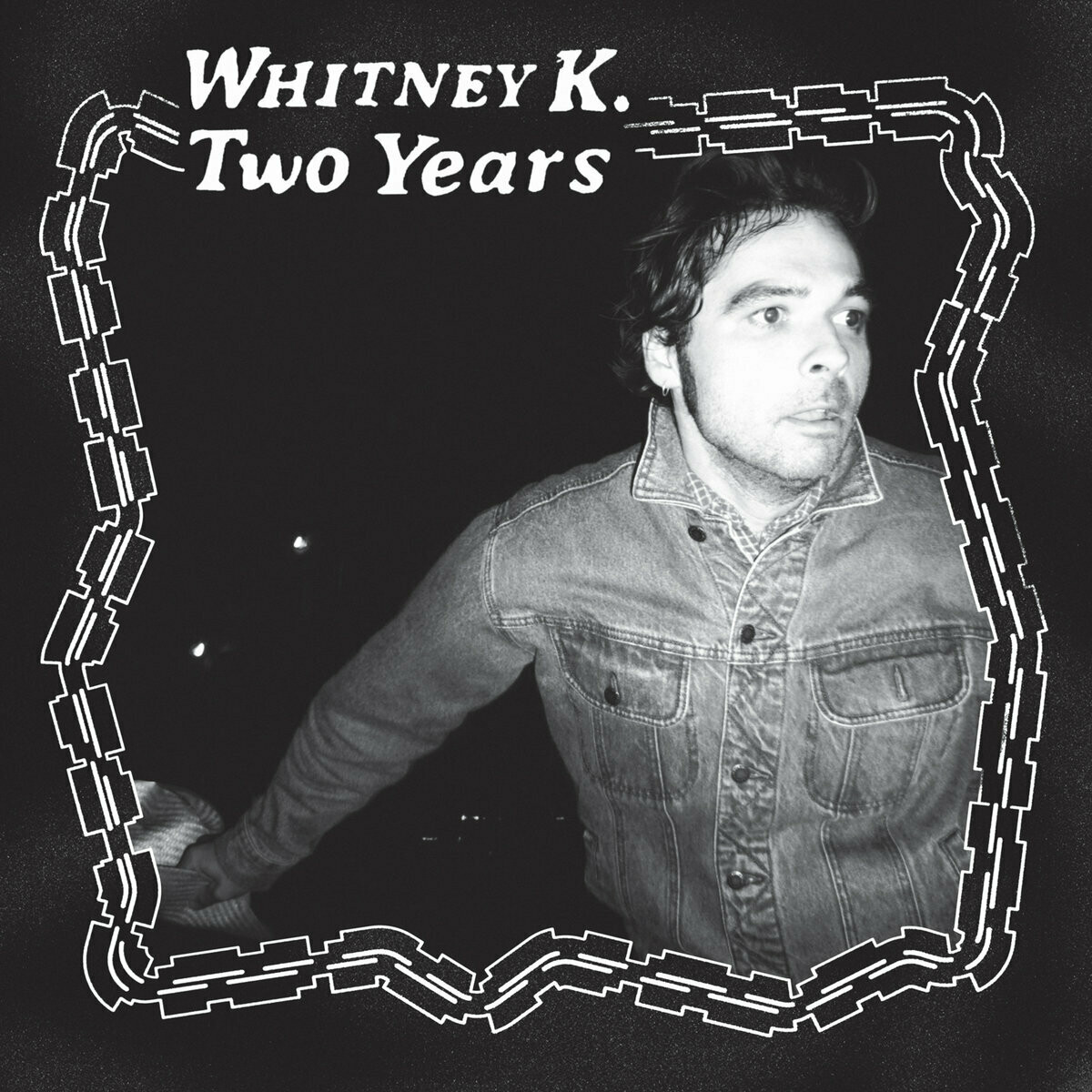 """Whitney K """"Two Years"""""""