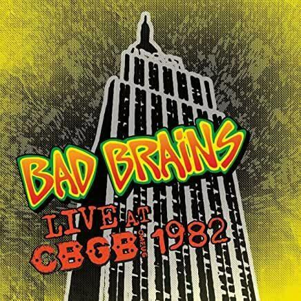 "Bad Brains ""Live  At CBGB 1982"""