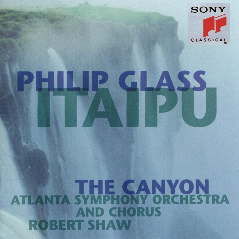 """Philip Glass """"Itaipu"""""""