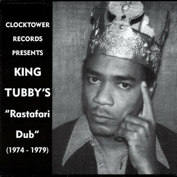 "King Tubby ""Rastafari Dub (1974-1979)"""