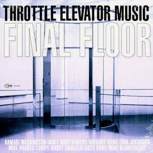 "Throttle Elevator Music ""Final Floor"""