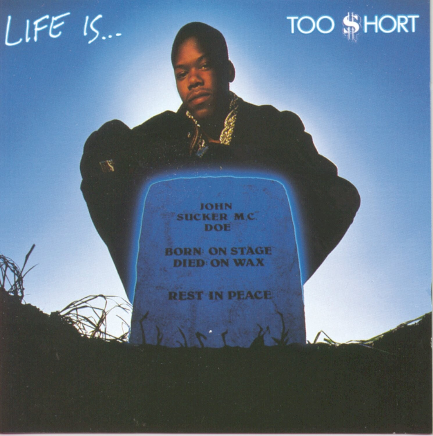 """Too $hort """"Life Is... Too $hort"""""""