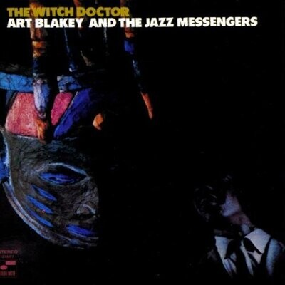 """Art Blakey & The Jazz Messengers """"The Witch Doctor"""""""