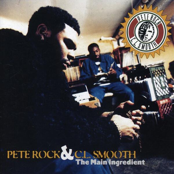 "Pete Rock & C.L. Smooth ""The Main Ingredient"""