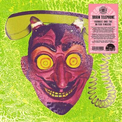 """FRANKIE AND THE WITCH FINGERS """"BRAIN TELEPHONE"""" *RSD 2021*"""
