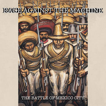 """RAGE AGAINST THE MACHINE """"THE BATTLE OF MEXICO CITY"""" *RSD 2021*"""