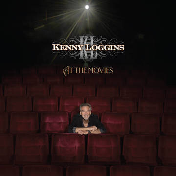 """KENNY LOGGINS """"AT THE MOVIES"""" *RSD 2021*"""