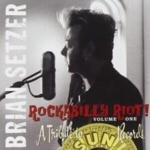 "Brian Setzer ""Rockabilly Riot! Vol. 1: A Tribute To Sun Records"""