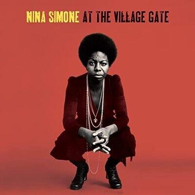 "Nina Simone ""At The Village Gate"""