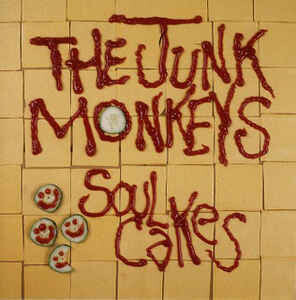"Junk Monkeys ""Soul Cakes"" NM 1989"