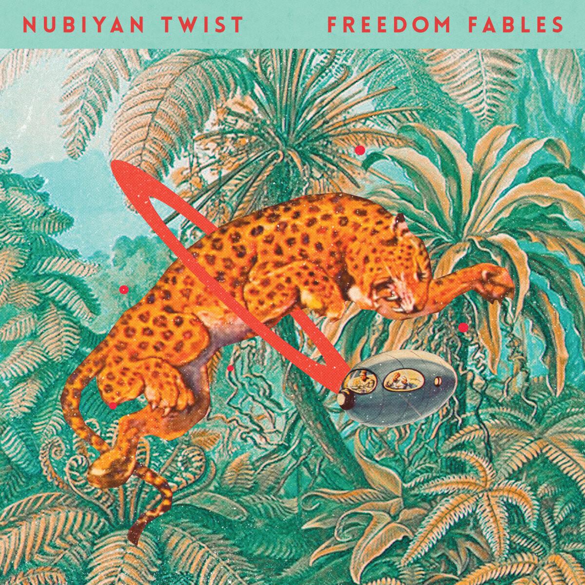 """Nubiyan Twist """"Freedom Fables"""""""
