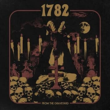 """1782 """"From The Graveyard"""""""