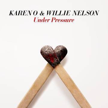 """Karen O & Willie Nelson """"Under Pressure"""" *RSD 2021*"""