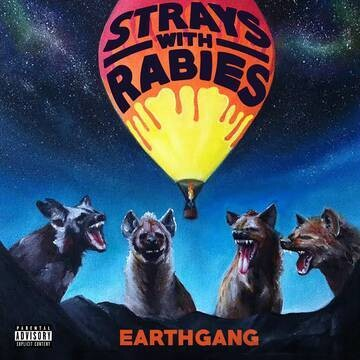 """Earthgang """"Strays With Rabies"""" *RSD 2021*"""