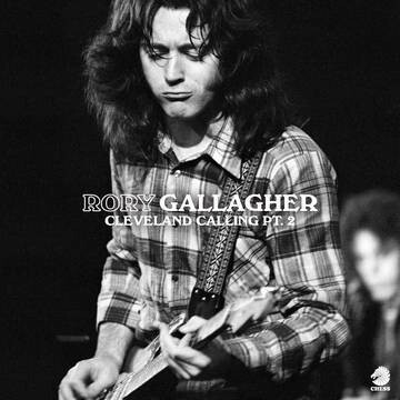 """Rory Gallagher """"Cleveland Calling Pt. 2"""" *RSD 2021*"""