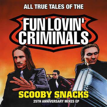 "Fun Loving Criminals ""Scooby Snacks"" *RSD 2021*"