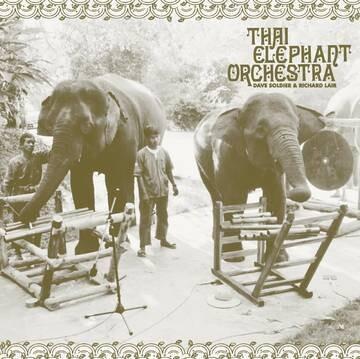"Thai Elephant Orchestra ""Thai Elephant Orchestra"" {1,350 qty.} *RSD 2021*"