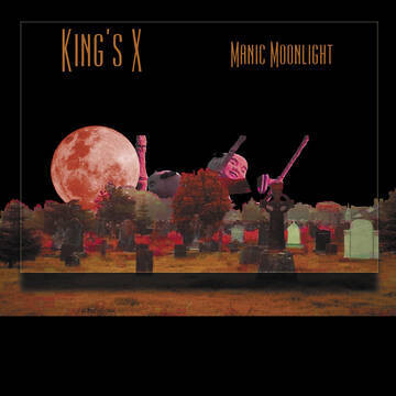 "King's X ""Manic Moonlight"" *RSD 2021*"