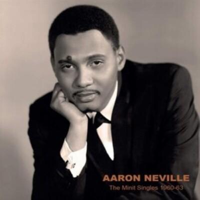 """Aaron Neville """"The Minit Singles 1960-63"""""""