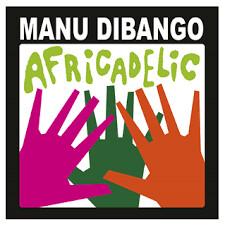 """Manu Dibango """"Africadelic"""""""