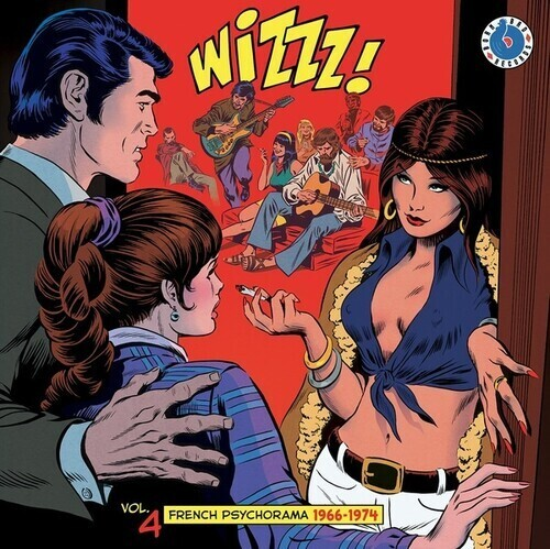"Various ""Wizzz! French Psycorama: 1966-1974"""