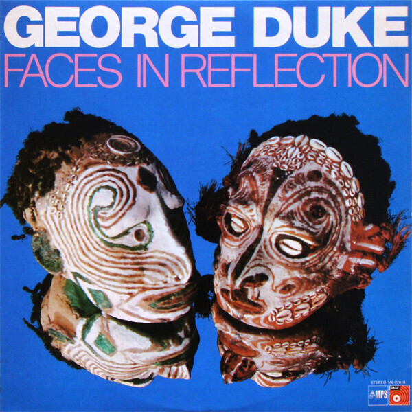 """George Duke """"Faces In Reflection"""""""