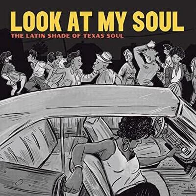"Adrian Quesada ""Look At My Soul: The Latin Shade Of Texas Soul"""