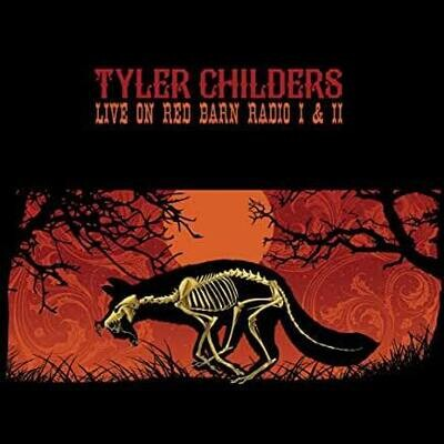 "Tyler Childers ""Live On Red Barn Radio"""