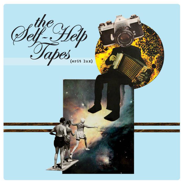 "The Self-Help Tapes ""(Erit Lux)"" *BLUE VINYL!* {ltd. ed. 50!}"