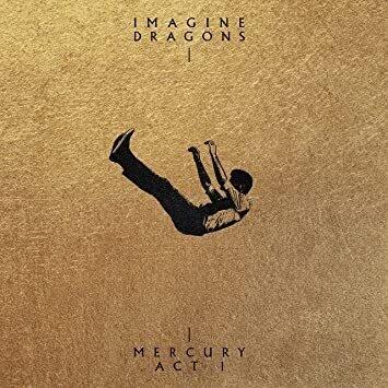 "Imagine Dragons ""Mercury Act 1"""