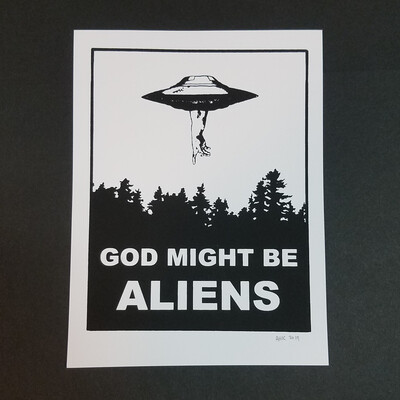 GOD MIGHT BE ALIENS mini print