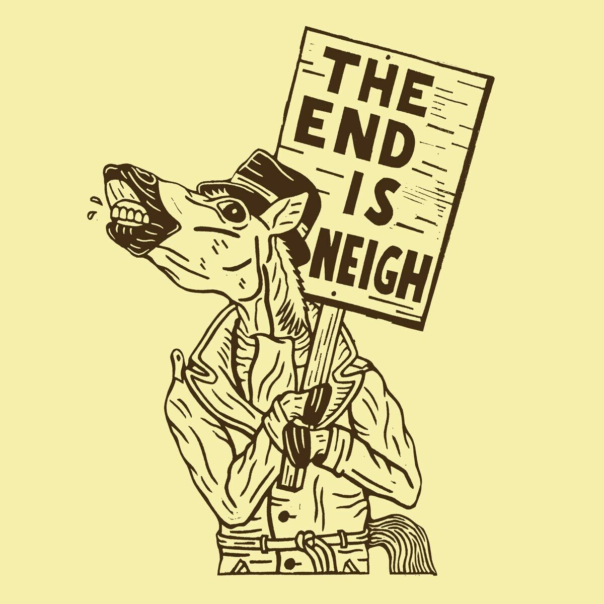 THE END IS NEIGH! shirt