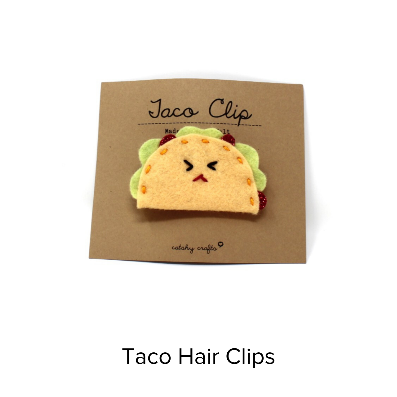 Catshy Crafts Taco Hairclip