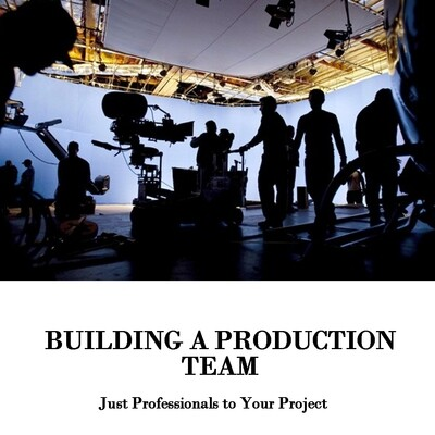 Building a Production Team