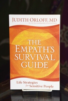 The Empath's Survival Guide- Life Strategies for Sensitive People