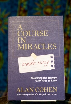 A Course in Miracles- Made Easy