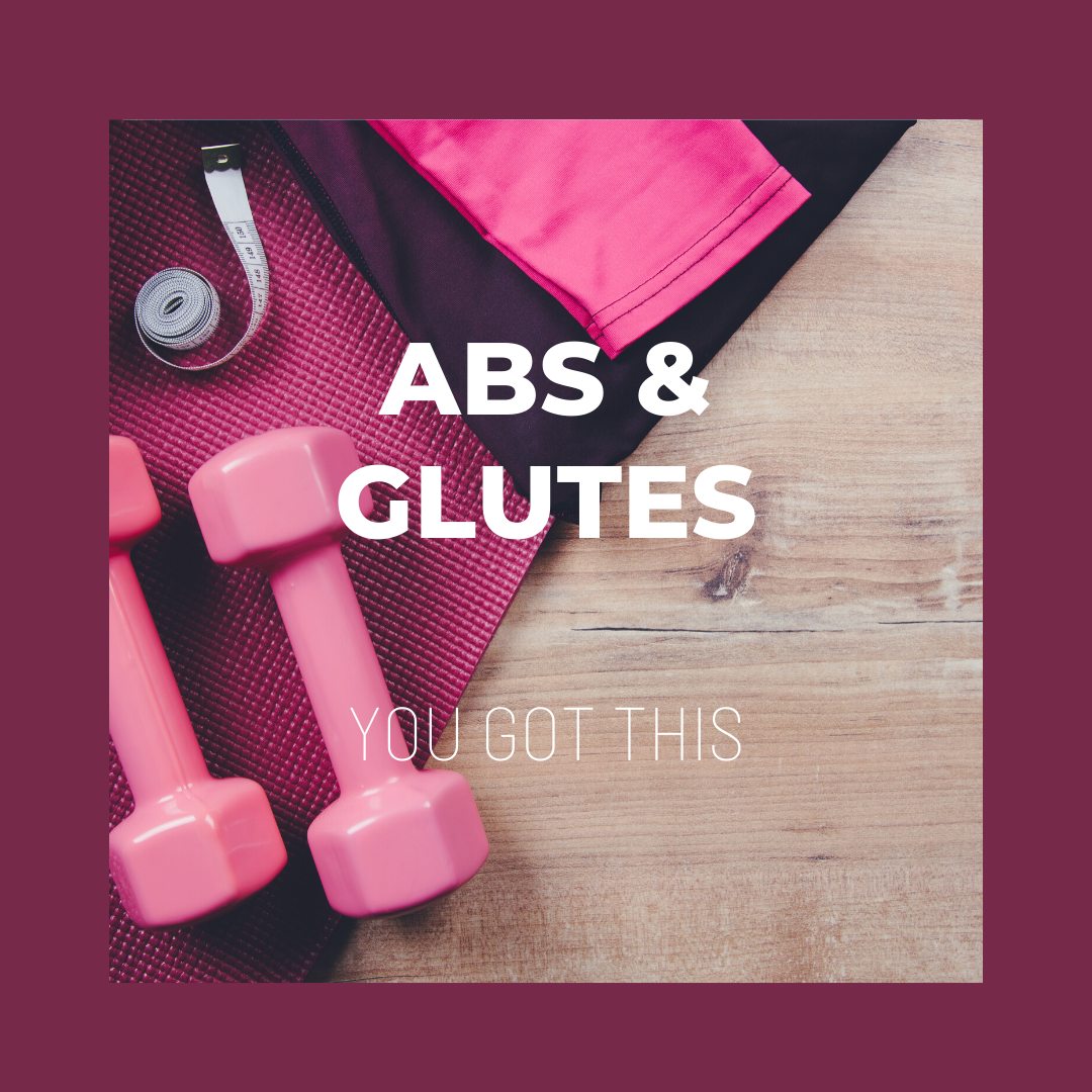 Abs and Glutes