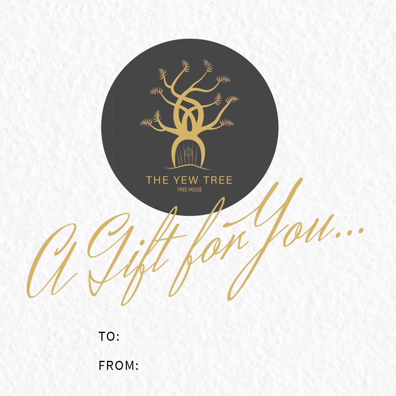 YEW TREE GIFT VOUCHERS - £10/£25/£50