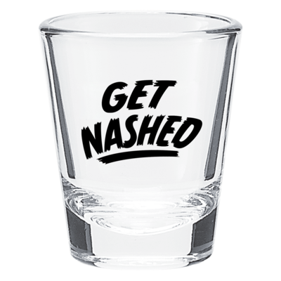 Get Nashed Shot Glass