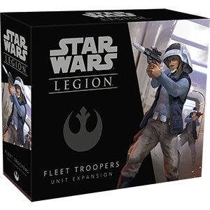 Star Wars Legion Fleet Troopers Unit Expansion