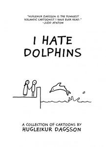Hugleikur - I Hate Dolphins