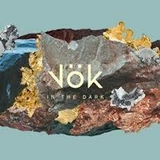 Vök - In The Dark LP