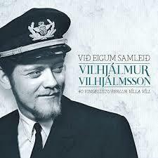 Vilhjálmur Vilhjálmsson - Við Eigum Samleið 2LP