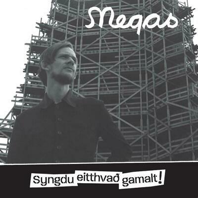 Megas - Syngdu Eitthvað Gamalt! 3LP