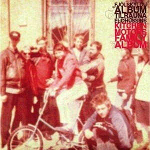 Kitchen Motors Family Album - Various Artists
