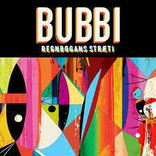 Bubbi - Regnbogans Stræti LP