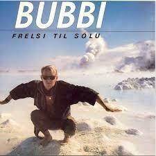 Bubbi - Frelsi Til Sölu LP